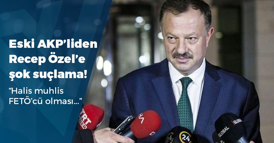 "Eski AKP Milletvekili Ocaktan: ""AK Parti YSK Temsilcisi Özel, halis muhlis FETÖ'cü"""