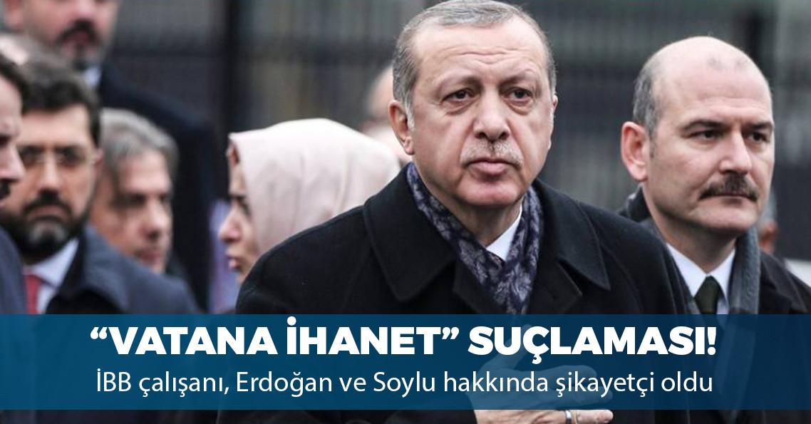 İBB çalışanından Erdoğan ve Soylu hakkında suç duyurusu
