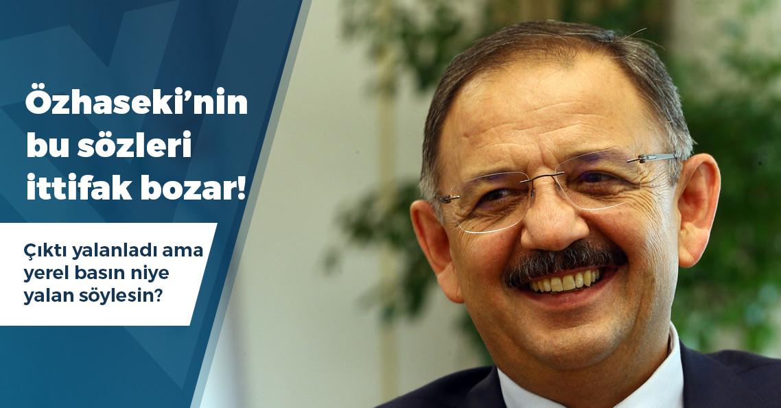"""Mehmet Özhaseki: """"MHP ile bizim birlikteliğimiz zoraki evliliğe benziyor"""""""