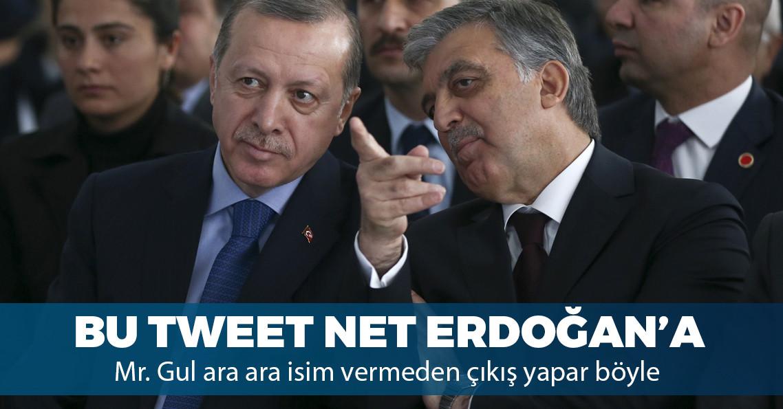 Abdullah Gül'den Erdoğan'a göndermeli mesaj!