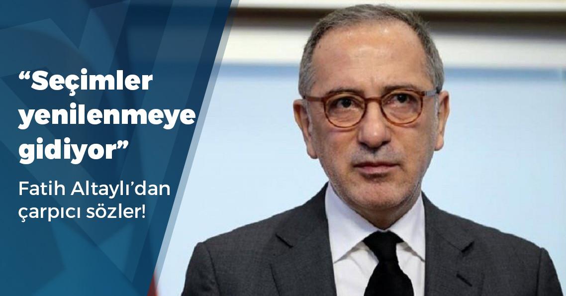 """Fatih Altaylı: """"YSK'ya yönelik 'psikolojik baskı' çok açık"""""""