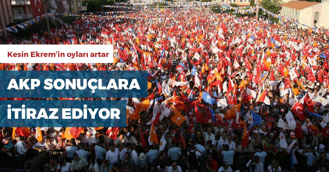AKP, İstanbul'un tüm ilçelerinde seçime itiraz edecek