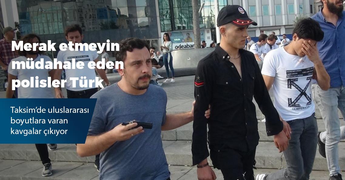 Afganlar ve Pakistanlılar Taksim'de birbirine girdi