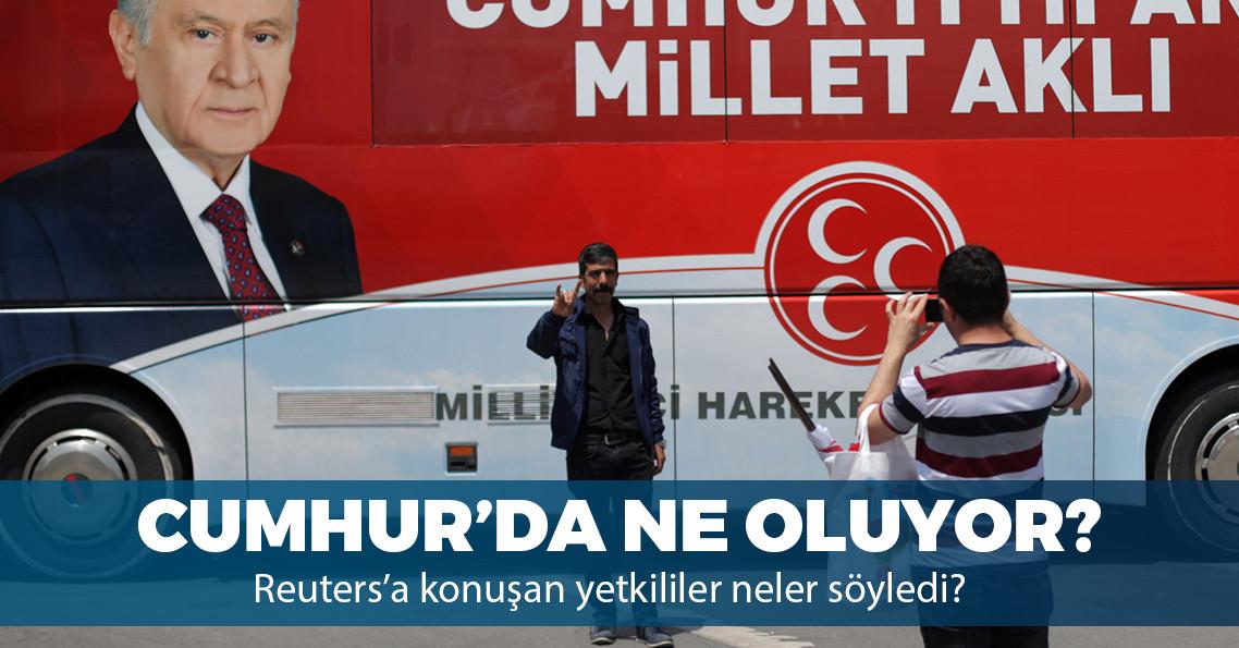 AKP ve MHP'li yetkililer Reuters'a konuştu