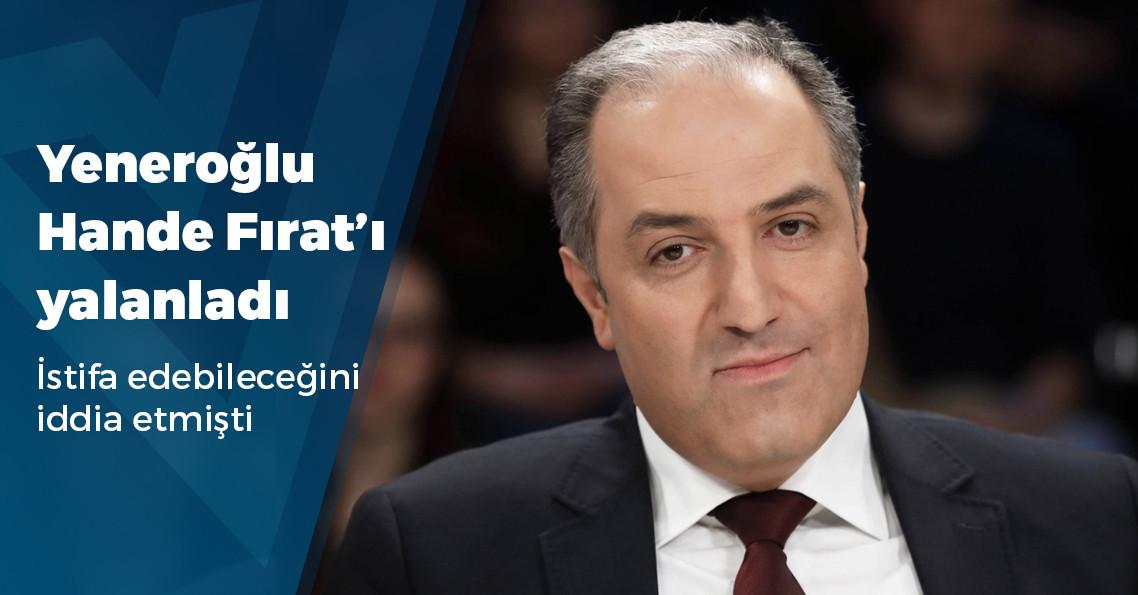 """AKP'li Yeneroğlu'ndan Hande Fırat'a """"istifa"""" tepkisi"""
