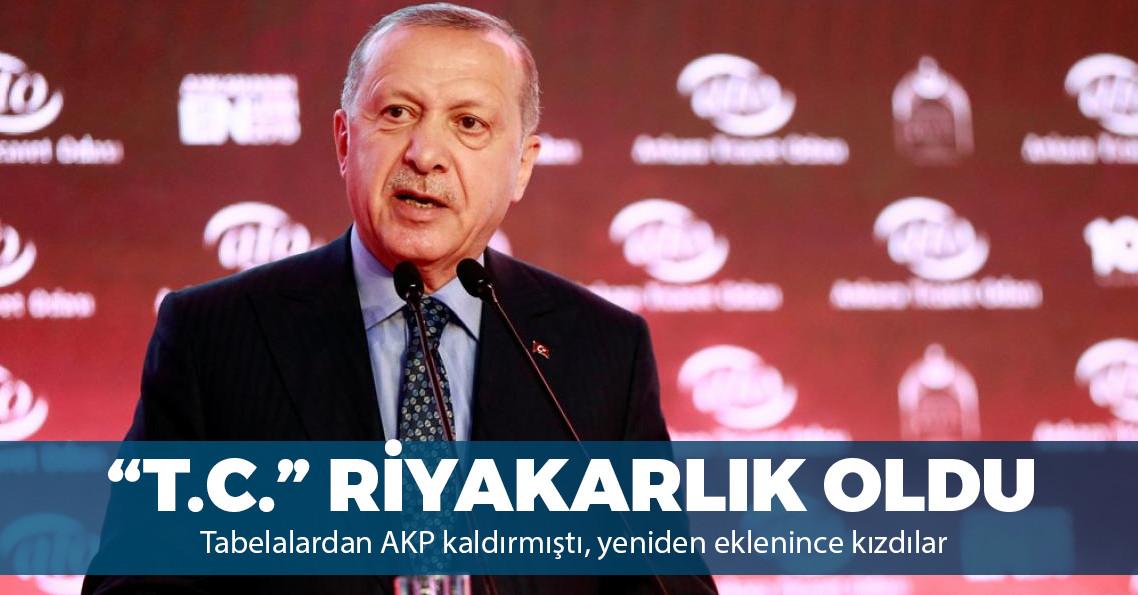 """Erdoğan: """"Belediyelere T.C. ibaresi asmak riyakarlıktır"""""""