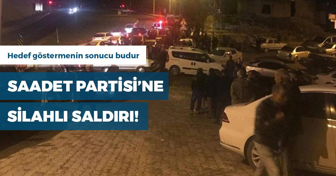 Şanlıurfa'da Saadet Partisi bürosuna silahlı saldırı