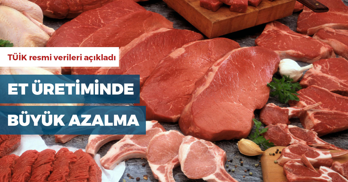 Kırmızı et üretimi yüzde 16 azaldı