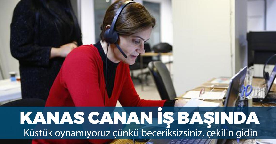 """Canan Kaftancıoğlu: """"'Küstüm oynamıyorum' lüksümüz yok"""""""