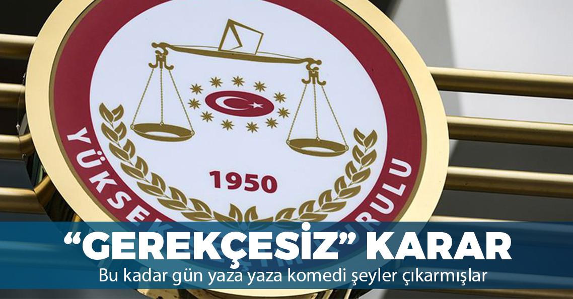 Yüksek Seçim Kurulu gerekçeli kararını açıkladı