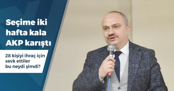 AKP'de seçimlere iki hafta kala 28 kişi hakkında ihraç talebi