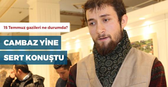 """15 Temmuz şehidinin oğlu: """"Topladıklarını Fethullahçı dostlarıyla mı yediler?"""""""