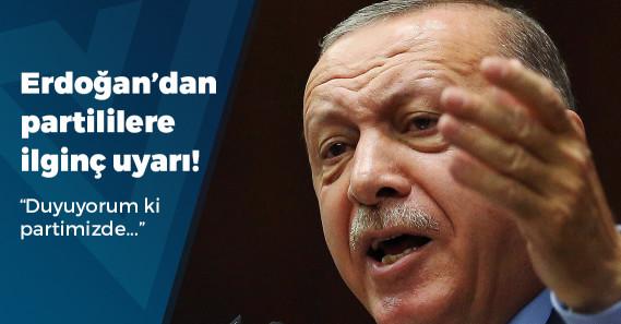 """Erdoğan: """"Duyuyorum ki partimizde vatandaşımızı dinlemek istemeyenler var"""""""