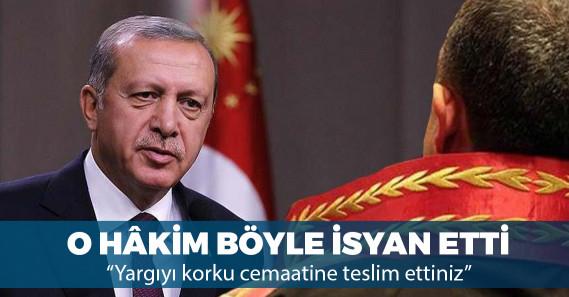 """""""Erdoğan'a hakaret"""" davasında beraat verip sürgün edilen hâkim isyan etti"""