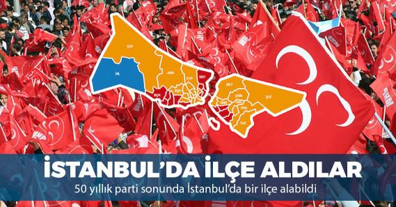 MHP, tarihinde ilk kez İstanbul'da bir belediye kazandı