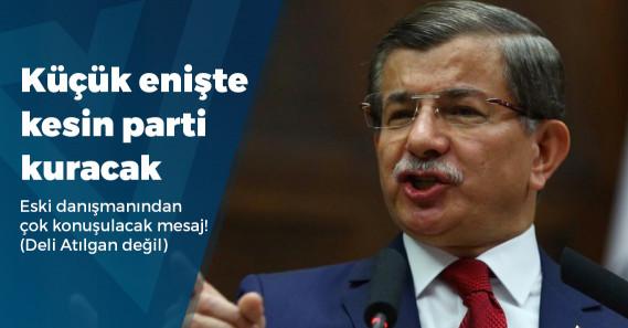 """Ahmet Davutoğlu'nun sağ kolundan """"yeni parti geliyor"""" paylaşımı!"""