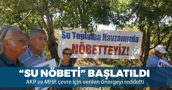 """Kaz Dağları'nda siyanürlü maden arama faaliyetlerine karşı """"Su Nöbeti"""" Başlatıldı"""