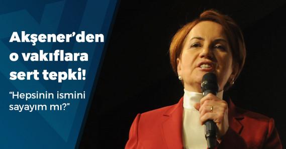 """Meral Akşener: """"Vakıflarla belediyeleri vakumluyorlar"""""""