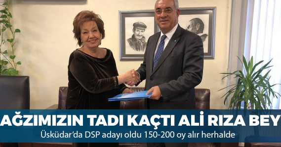 DSP, Güven Hokna'yı Üsküdar'da aday gösterdi