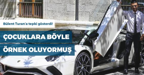"""AKP'li Sofuoğlu: """"Lamborghini ile çocuklara örnek oluyorum"""""""