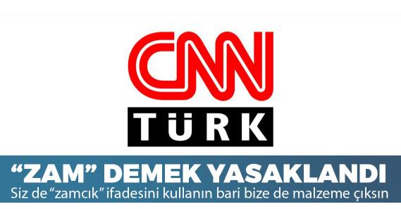"""CNN Türk editörlerine """"zam"""" sözcüğü yasaklandı!"""