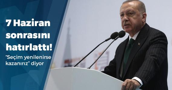 """Erdoğan: """"Seçim yenilenirse İstanbul'u alırız"""""""