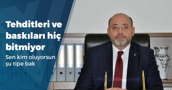 """AKP İl Başkanı: """"İllet İttifakı'nın sokaklarda gezme şansı olmayacak"""""""