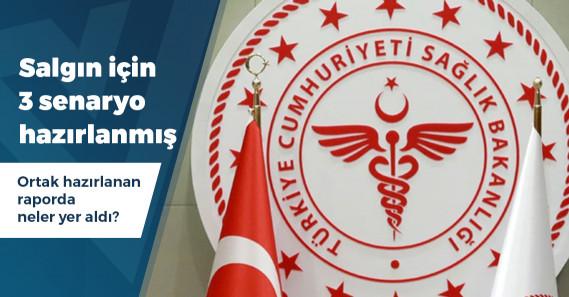 Salgını bir yıl öncesinden öngören Sağlık Bakanlığı 3 farklı senaryo hazırlamış