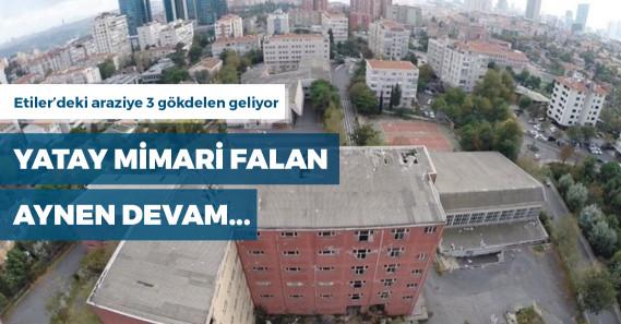 İBB iştiraki Kiptaş, Etiler Polis Okulu arazisine 3 gökdelen yaptırıyor