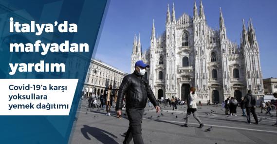 İtalya'da mafya, Covid-19 sonrası yoksullara yemek dağıtmaya başladı