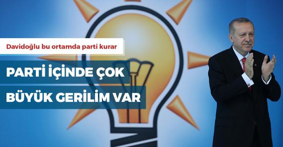 AKP'de parti için büyük gerilim!