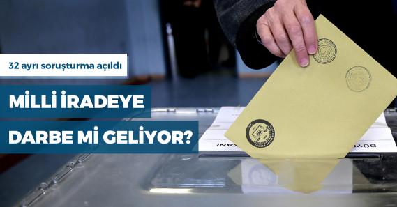İstanbul'da 32 sandıkta soruşturma başlatıldı