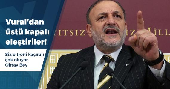 Oktay Vural'dan AKP'ye kritik eleştiriler