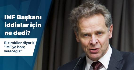 IMF Başkanı Thomsen'den Türkiye açıklaması
