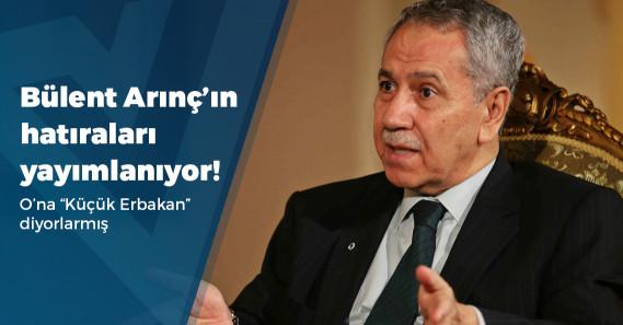 Bülent Arınç'ın anıları yayımlanıyor: Yeni parti iddiaları için ne dedi?