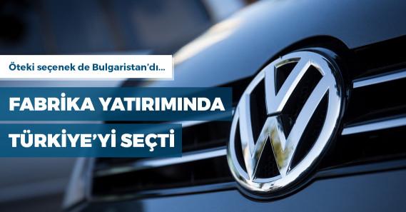 Volkswagen yeni fabrika yatırımında Türkiye'yi seçti