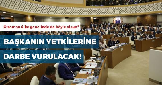 AKP büyükşehirlerde başkanın yetkilerini kırpacak