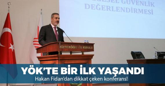 Hakan Fidan YÖK'te konferans verdi
