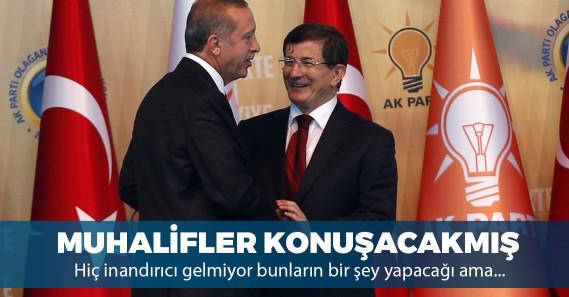 """""""AK Parti içerisindeki muhalif kanat konuşmaya başlayacak"""""""