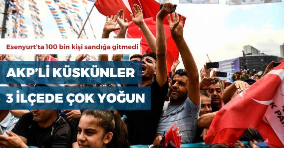 AKP'ye en küskün seçmenler hangi ilçelerde?