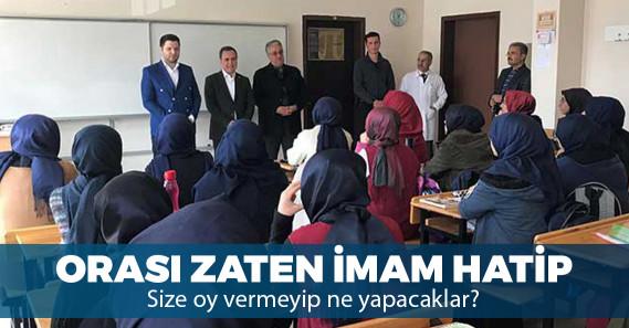 AKP'li aday imam hatipte propaganda yaptı