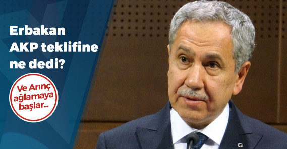 """Bülent Arınç açıkladı: Erbakan, """"AKP'ye katılma"""" teklifine ne cevap verdi?"""