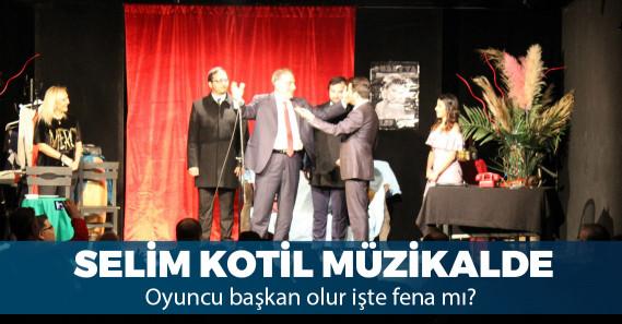 İBB adayı Selim Kotil müzikalde rol aldı